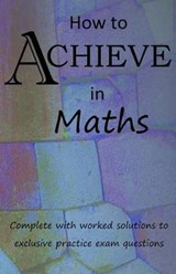 How to Achieve in Maths |  |
