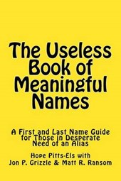 The Useless Book of Meaningful Names