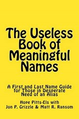 The Useless Book of Meaningful Names | Hope Pitts-Els |