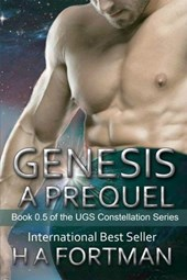 Genesis: A Prequel (The UGS Constellation Series, #0.5) | Ha Fortman |