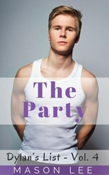 The Party (Dylan's List - Vol. 4) | Mason Lee |