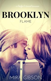 Brooklyn Flame (A Bridge & Tunnel Romance, #1)