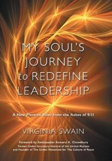 My Soul's Journey to Redefine Leadership | Virginia Swain |