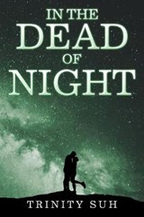 In the Dead of Night | Trinity Suh |