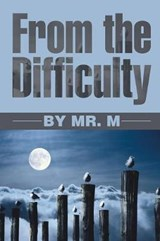 From the Difficulty | Mr M. |
