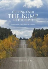 Getting over the Bump in the Road | Nancy Johnston Toll |