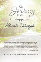 The Journey to an Unstoppable Break Through