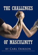 The Challenges of Masculinity | Carl Erikson |