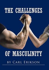 The Challenges of Masculinity