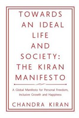Towards an Ideal Life and Society | Chandra Kiran |
