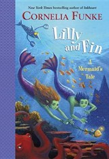 Lilly and Fin | Cornelia Caroline Funke |
