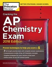 Cracking the AP Chemistry Exam, 2018 Edition | Princeton Review |
