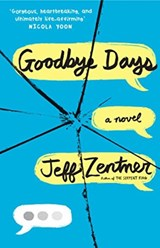 Goodbye days | Jeff Zentner |