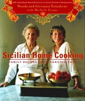 Sicilian Home Cooking | Michele Evans ; Giovanna Tornabene ; Wanda Tornabene |