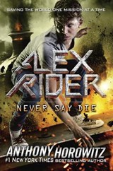 Never Say Die | Anthony Horowitz |