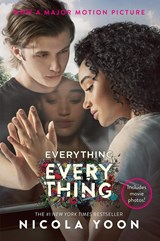 Everything, everything (movie tie-in) | Nicola Yoon |