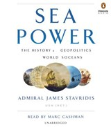 Sea Power | James Stavridis |