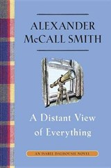 A Distant View of Everything | Alexander Mccall Smith |