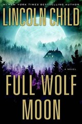 Full Wolf Moon | Lincoln Child |