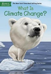 What Is Climate Change? | Gail Herman |