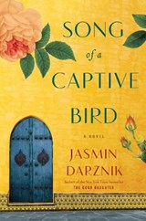 Song of a Captive Bird | Jasmin Darznik |