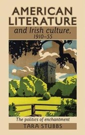 American Literature and Irish Culture, 1910-55