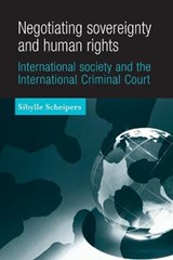 Negotiating Sovereignty and Human Rights | Sibylle Scheipers |