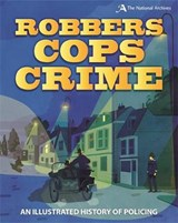 Robbers, Cops, Crime | Roy Apps |