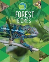 Earth's Natural Biomes: Forests