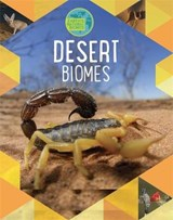 Earth's Natural Biomes: Deserts | Louise Spilsbury |