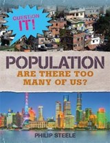 Question It!: Population | Philip Steele |