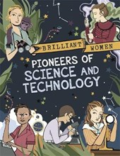 Brilliant Women: Pioneers of Science and Technology | Georgia Amson-Bradshaw |