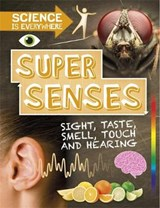 Science is Everywhere: Super Senses | Rob Colson |