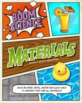 BOOM! Science: Materials | Georgia Amson-Bradshaw |
