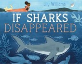 If Sharks Disappeared | Lily Williams |
