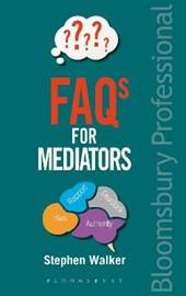 FAQs for Mediators