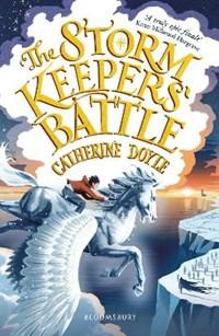 Storm keeper quartet (03): the storm keeper's battle | Catherine Doyle |