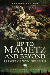 Up to Mametz...and Beyond | Llewelyn Wyn Griffith |