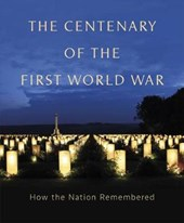 The Centenary of the First World War