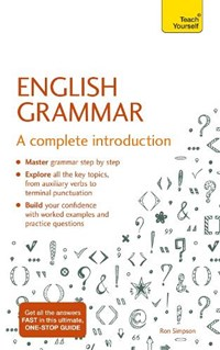 English Grammar: A Complete Introduction | Ron Simpson |