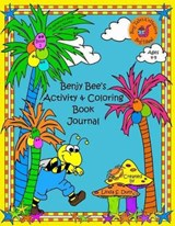 Benjy Bee's Activity & Coloring Book Journal | Linda S. Duty |