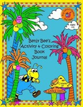 Benjy Bee's Activity & Coloring Book Journal