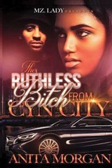 The Ruthless Bitch from Cyn City | Anita Morgan |