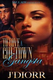 To Love a Chi-town Gangsta