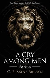 A Cry Among Men