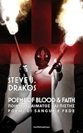 Steve J. Drakos - Poems of Blood and Faith