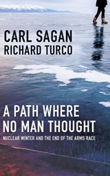 A Path Where No Man Thought | Carl Sagan |