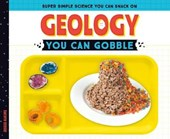 Geology You Can Gobble