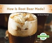 How Is Root Beer Made?