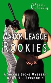 Major League Rookies Book 1 A Sherise Stone Mystery